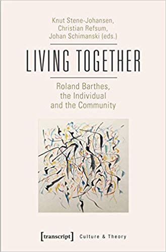 Living-Together Living Together: Roland Barthes, the Individual and the Community