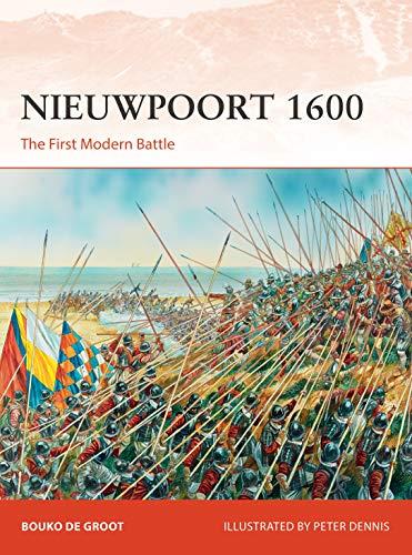 Nieuwpoort 1600: The First Modern Battle, Book 334 (Campaign)