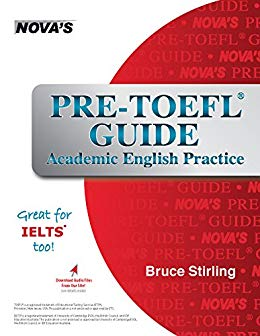Pre-TOEFL Guide: Academic English Practice - Great for IELTS too! (pdf+Audio)