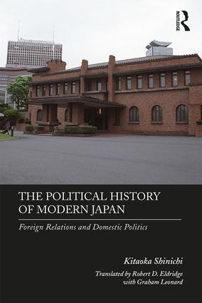 The-Political-History-of-Modern-Japan The Political History of Modern Japan: Foreign Relations and Domestic Politics