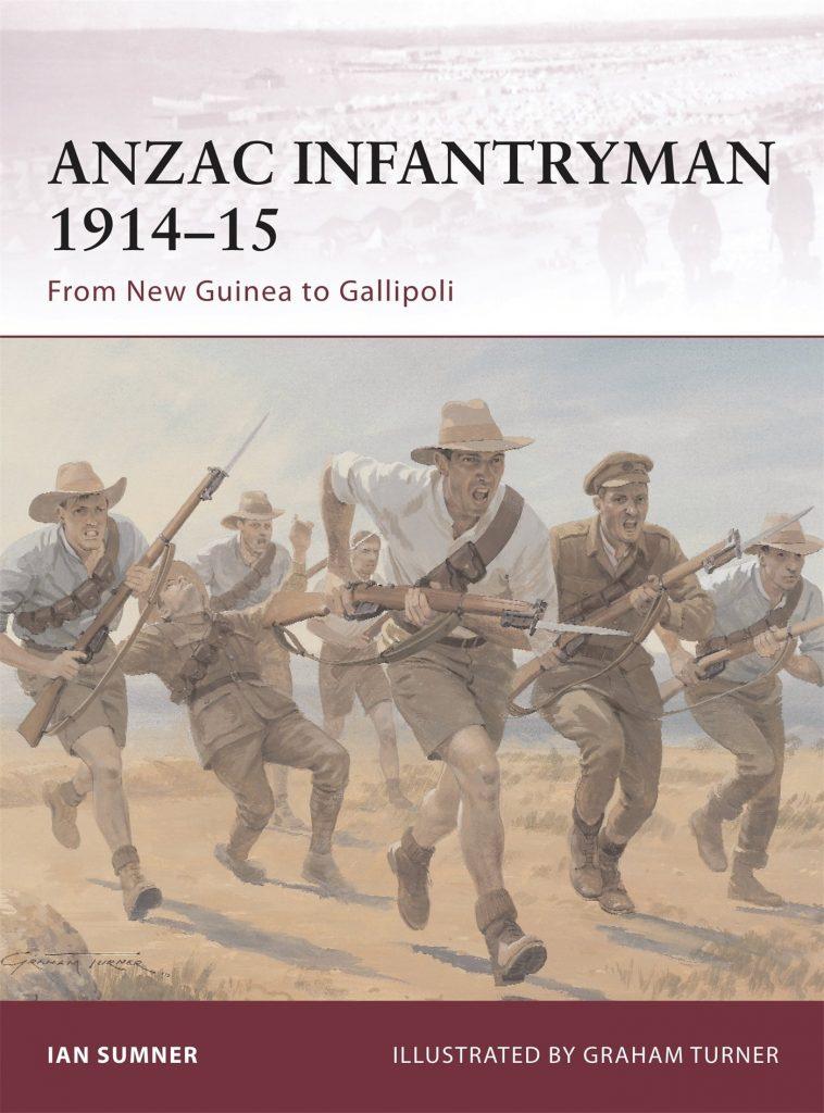 ANZAC-Infantryman-1914-15-From-New-Guinea-to-Gallipoli-Warrior-758x1024 ANZAC Infantryman 1914-15: From New Guinea to Gallipoli (Warrior)(2011)