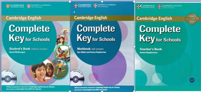 Cambridge-English-Complete-Key-for-Schools [Series] Cambridge English Complete Key for Schools: Student's Book, Workbook, Teacher's Book