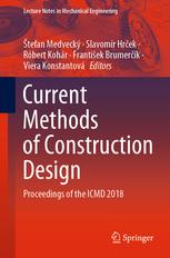 Current-Methods-of-Construction-Design-Proceedings-of-the-ICMD-2018 Current Methods of Construction Design: Proceedings of the ICMD 2018 (2020)