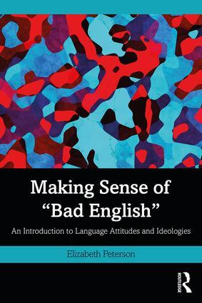 Making-Sense-of-Bad-English Making Sense of Bad English