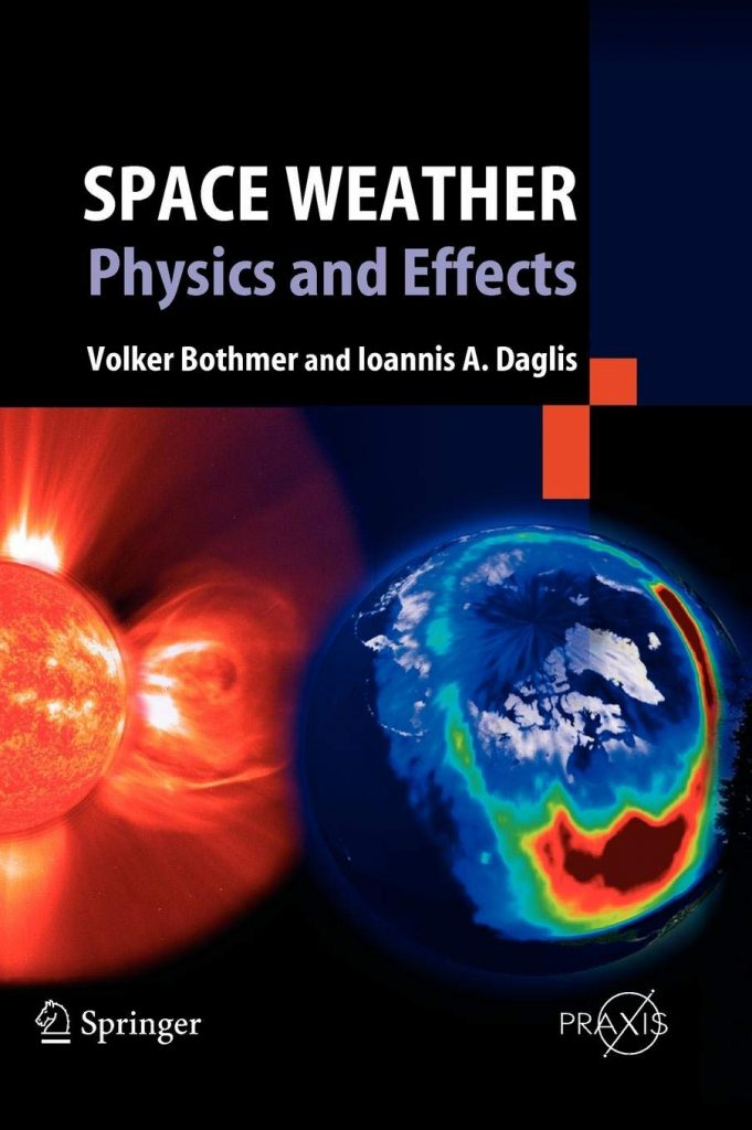 Space-Weather-Physics-and-Effects-681x1024 Space Weather- Physics and Effects (2007)