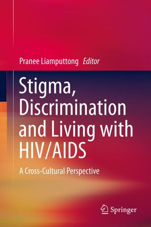 Stigma-Discrimination-and-Living-with-HIV-AIDS-A-Cross-Cultural-Perspective Stigma, Discrimination and Living with HIV/AIDS: A Cross-Cultural Perspective (2013)