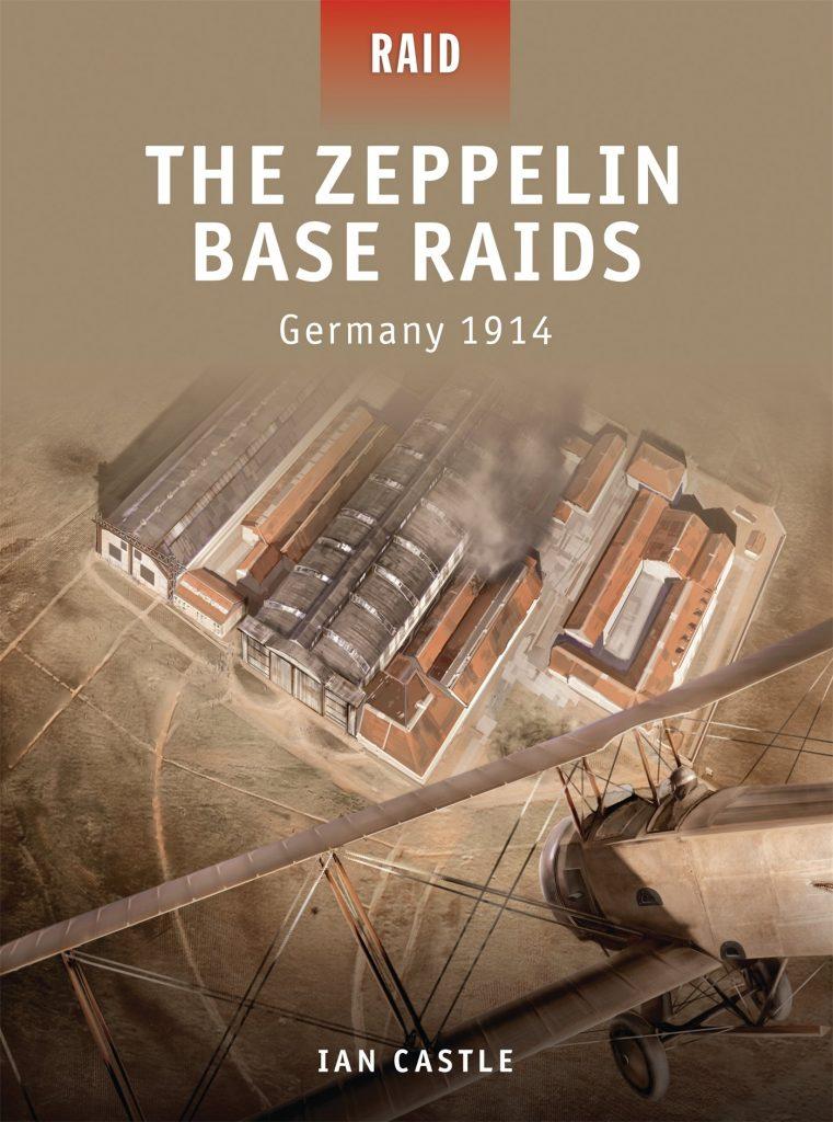 The-Zeppelin-Base-Raids-Germany-1914-761x1024 The Zeppelin Base Raids: Germany 1914 (2011)