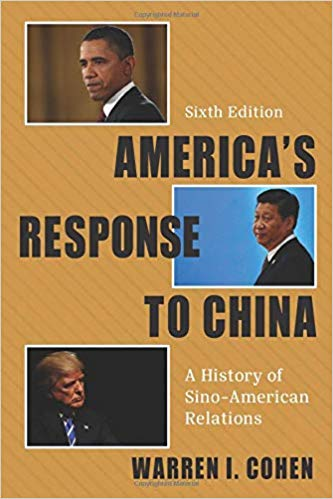 America's Response to China: A History of Sino-American Relations, 6 edition