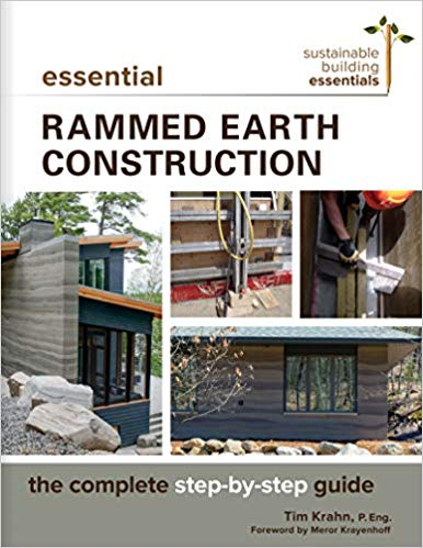Essential-Rammed-Earth-Construction-The-Complete-Step-by-Step-Guide Essential Rammed Earth Construction : The Complete Step-by-Step Guide  (2018)
