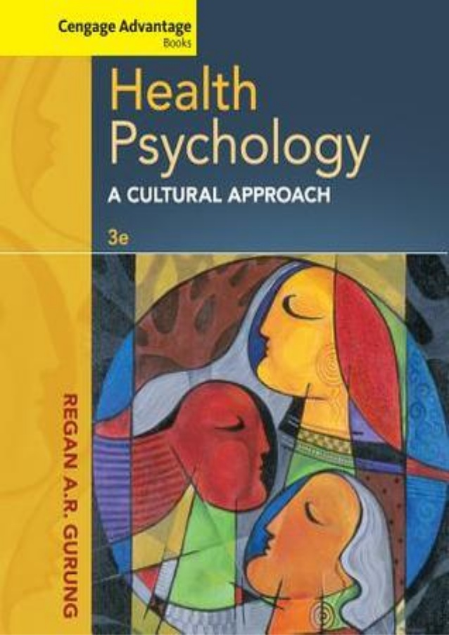 Health-Psychology-A-Cultural-Approach Health Psychology: A Cultural Approach(2013)