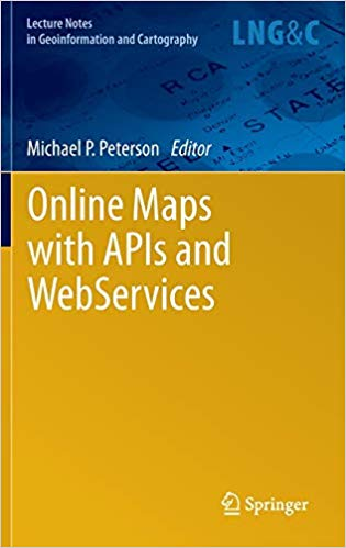 Online-Maps-with-APIs-and-WebServices Online Maps with APIs and WebServices (2012)