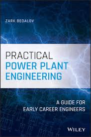 Practical-Power-Plant-Engineering-A-Guide-for-Early-Career-Engineers Practical Power Plant Engineering: A Guide for Early Career Engineers(2020)