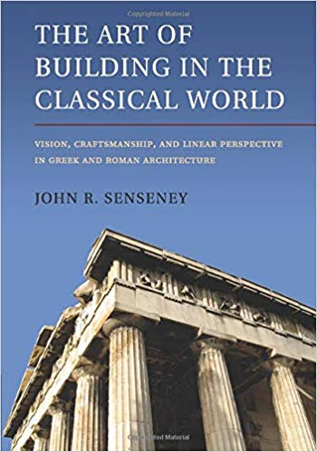 The-Art-of-Building-in-the-Classical-World The Art of Building in the Classical World (2011)