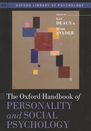 The-Oxford-Handbook-of-Personality-and-Social-Psychology The Oxford Handbook of Personality and Social Psychology (2012)