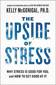 The-Upside-of-Stress-Why-Stress-Is-Good-for-You-and-How-to-Get-Good-at-It The Upside of Stress: Why Stress Is Good for You, and How to Get Good at It(2016)