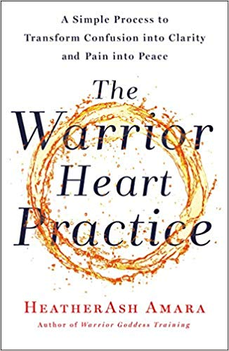 The-Warrior-Heart-Practice-A-Simple-Process-to-Transform-Confusion-into-Clarity-and-Pain-into-Peace The Warrior Heart Practice: A Simple Process to Transform Confusion into Clarity and Pain into Peace(2020)