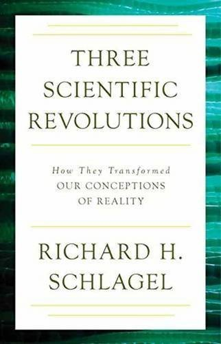 Three-Scientific-Revolutions-How-They-Transformed-Our-Conceptions-of-Reality Three Scientific Revolutions: How They Transformed Our Conceptions of Reality  (2015)