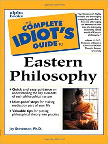 Complete-Idiots-Guide-to-Eastern-Philosophy Complete Idiot's Guide to Eastern Philosophy  (2000)