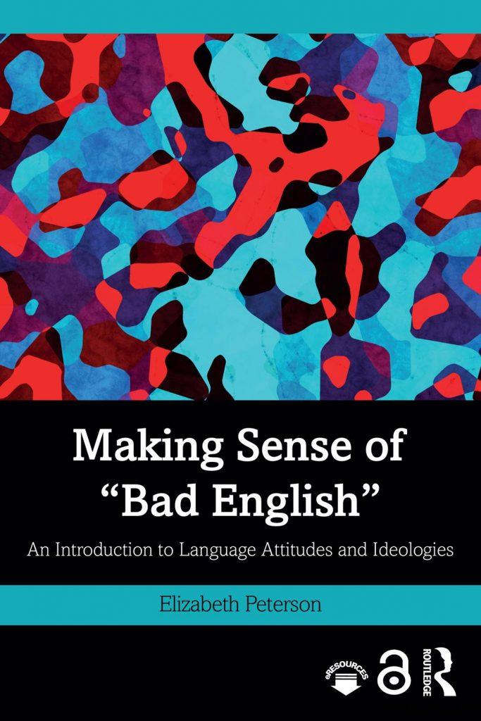 Making-Sense-of-Bad-English-683x1024 Making Sense of Bad English  (2019)