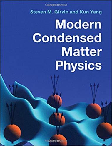 Modern-Condensed-Matter-Physics Modern Condensed Matter Physics  (2019)