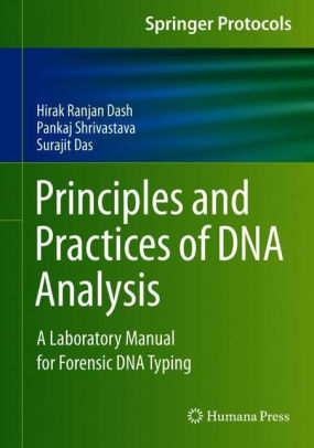 Principles and Practices of DNA Analysis