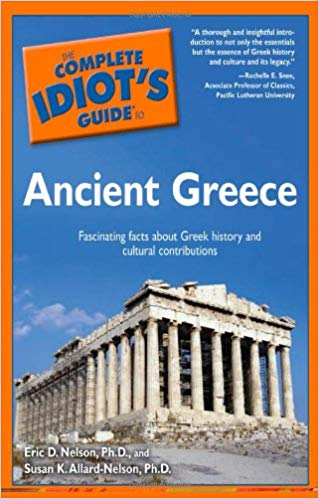 The-Complete-Idiots-Guide-to-Ancient-Greece The Complete Idiot's Guide to Ancient Greece  (2005)
