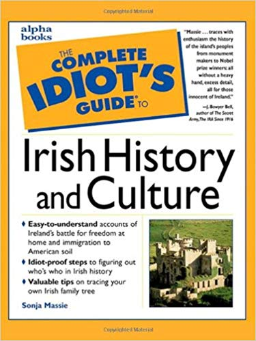 The-Complete-Idiots-Guide-to-Irish-History-and-Culture The Complete Idiot's Guide to Irish History and Culture  (1999)