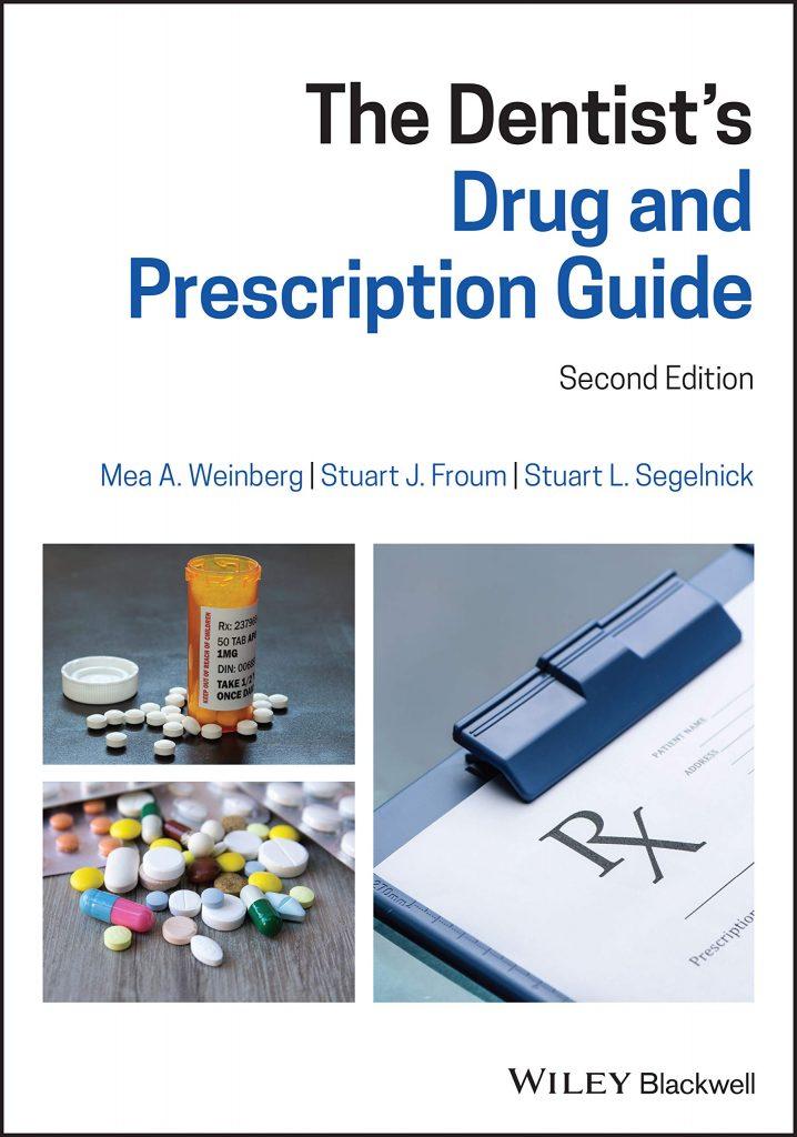 The Dentist's Drug and Prescription Guide Ed 2