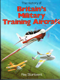 The-History-of-Britains-Military-Training-Aircraft-Foulis-Aviation-Book The History of Britain's Military Training Aircraft (Foulis Aviation Book) (1988)