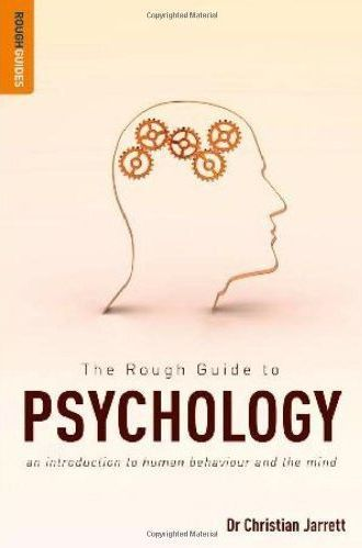 The-Rough-Guide-to-Psychology-An-Introduction-to-Human-Behaviour-and-the-Mind-Rough-Guides The Rough Guide to Psychology: An Introduction to Human Behaviour and the Mind (Rough Guides) (2011)