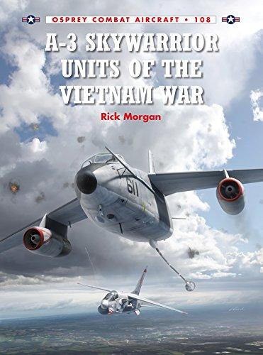A-3-Skywarrior-Units-of-the-Vietnam-War-Combat-Aircraft A-3 Skywarrior Units of the Vietnam War (Combat Aircraft)  (2015)