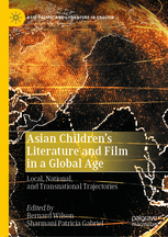 Asian-Childrens-Literature-and-Film-in-a-Global-Age Asian Children's Literature and Film in a Global Age  (2020)