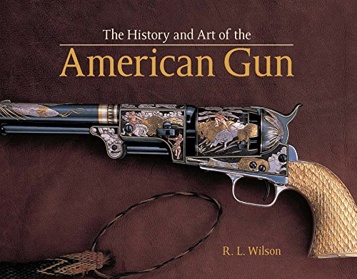 The-History-and-Art-of-the-American-Gun The History and Art of the American Gun  (2015)