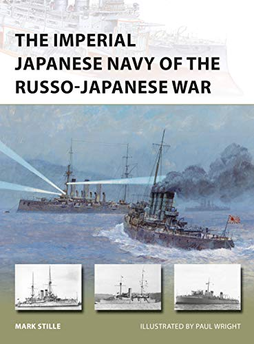 The-Imperial-Japanese-Navy-of-the-Russo-Japanese-War-New-Vanguard The Imperial Japanese Navy of the Russo-Japanese War (New Vanguard)  (2016)