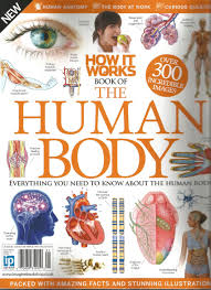 How It Works Book of the Human Body Third Revised Edition  (2015)