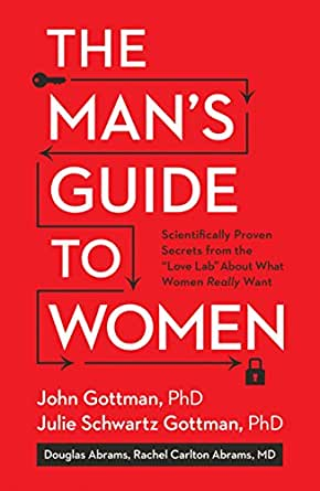The-Mans-Guide-to-Women-Scientifically-Proven-Secrets-from-the-Love-Lab-About-What-Women-Really-Want The Man's Guide to Women: Scientifically Proven Secrets from the Love Lab About What Women Really Want (2016)
