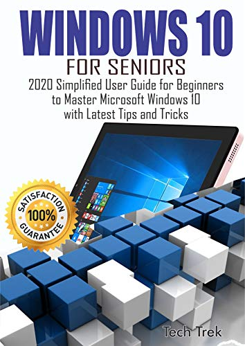 WINDOWS-10-For-Seniors-2020-Simplified-User-Guide-for-Beginners-to-Master-Microsoft-Windows-10-with-Latest-Tips-and-Tricks-Pr WINDOWS 10 For Seniors: 2020 Simplified User Guide for Beginners to Master Microsoft Windows 10 with Latest Tips and Tricks [Pr (2020)