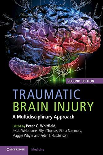 Traumatic Brain Injury: A Multidisciplinary Approach