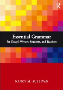 Essential-Grammar-for-Todays-Writers-210x300 Essential Grammar for Today's Writers, Students, and Teachers (pdf)