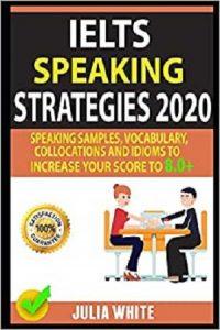 IELTS-SPEAKING-STRATEGIES-2020-200x300 download IELTS SPEAKING STRATEGIES 2020 by Julia White