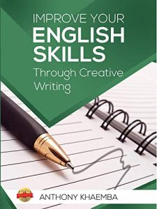 Improve-Your-English-Skills-Through-Creative-Writing-225x300 Improve Your English Skills Through Creative Writing, 2020 Edition