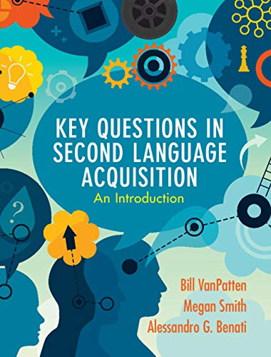 Key-Questions-in-Second-Language-Acquisition-An-Introduction Key Questions in Second Language Acquisition: An Introduction (2019)