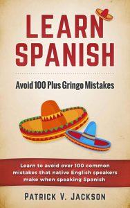 Learn-Spanish-Avoid-100-Plus-Gringo-Mistakes-188x300 Learn Spanish: Avoid 100 Plus Gringo Mistakes (pdf)