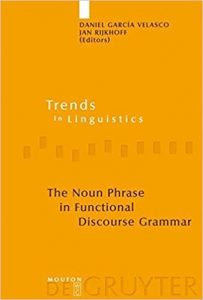 The-Noun-Phrase-in-Functional-Discourse-Grammar-203x300 The Noun Phrase in Functional Discourse Grammar (pdf)
