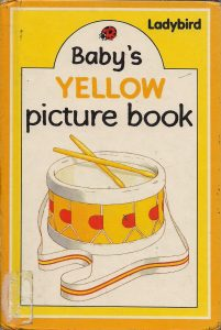 babys-Yellow-picture-book-201x300 Ladybird: baby's Yellow picture book (pdf)