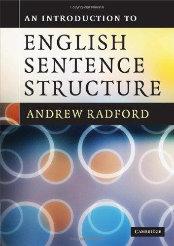 download An Introduction to English Sentence Structure