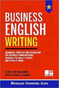 Business-English-Writing-200x300 Business English Writing: Grammar, exercises and vocabulary for business communication