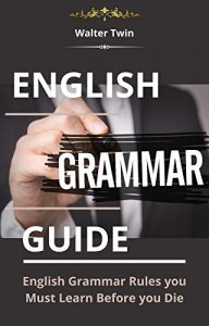 English-Grammar-Guide-192x300 English Grammar Guide: English Grammar Rules you Must Learn Before you Die (2020)