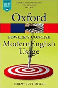 Fowlers-Concise-Dictionary-of-Modern-English-Usage-198x300 Fowler's Concise of Modern English Usage, 3rd Edition