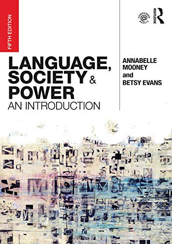 Language-Society-and-Power-An-Introduction-5th-Edition Language, Society and Power: An Introduction, 5th Edition (2019)